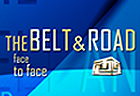 The Belt and Road: Face to Face
